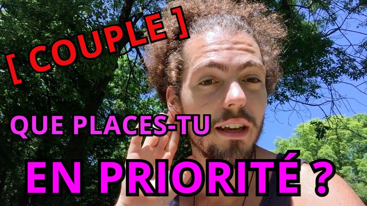[COUPLE] QUE PLACES-TU EN PRIORITÉ ?